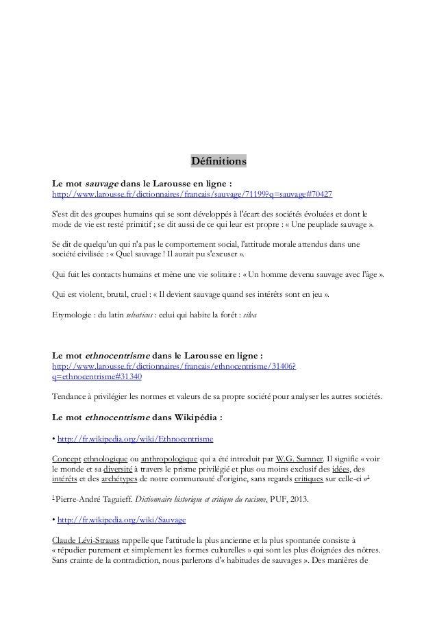 Définitions Le mot sauvage dans le Larousse en ligne : http://www.larousse.fr/dictionnaires/francais/sauvage/71199?q=sauva...