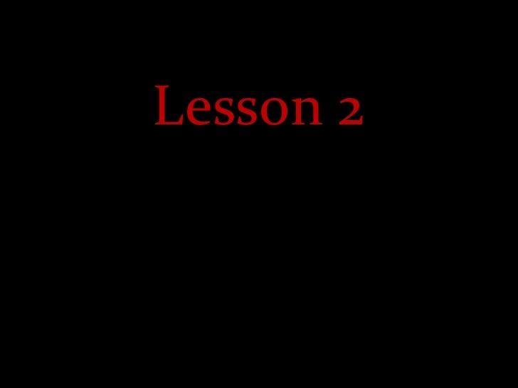 Lesson 2<br />