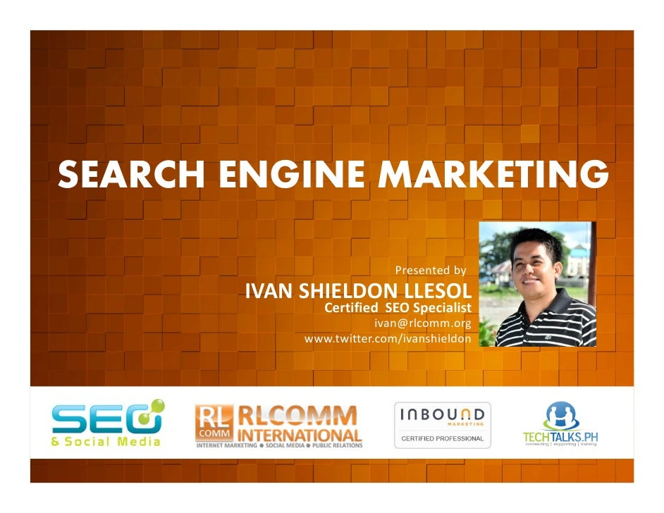SEARCH ENGINE MARKETING         EVENT ORGANIZED BY                                                  Presented by          ...