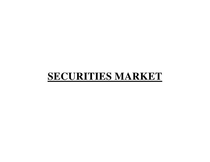 SECURITIES MARKET