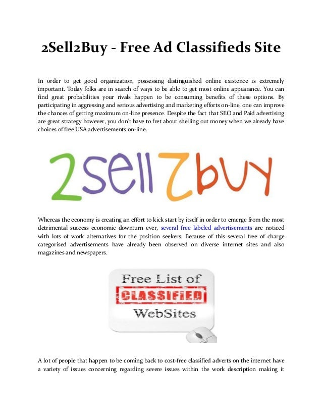 2Sell2Buy - Free Ad Classifieds Site In order to get good organization, possessing distinguished online existence is extre...
