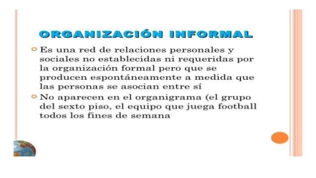 2 Semana La Organizacion Formal E Informal