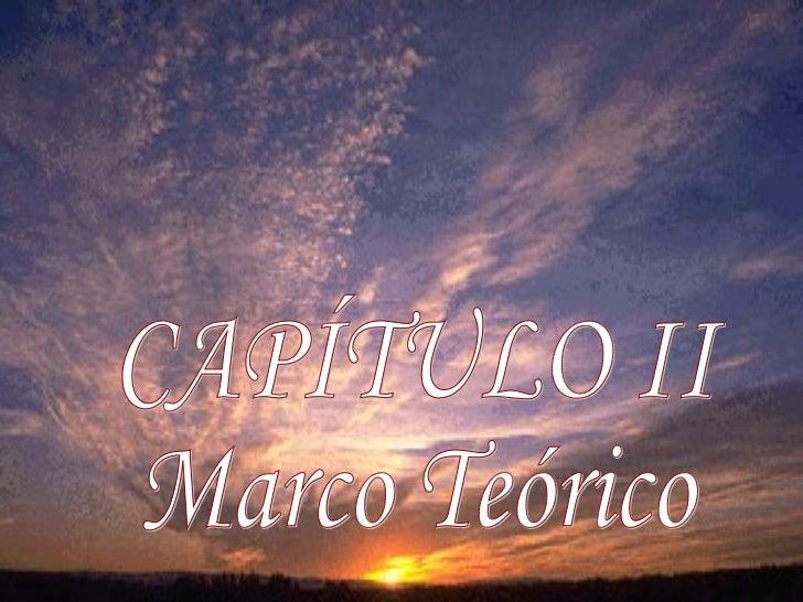 Dra Mary Guanipa Pérez 2011 CAPÍTULO II Marco Teórico