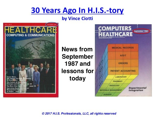 30 Years Ago In H.I.S.-tory by Vince Ciotti © 2017 H.I.S. Professionals, LLC, all rights reserved News from September 1987...