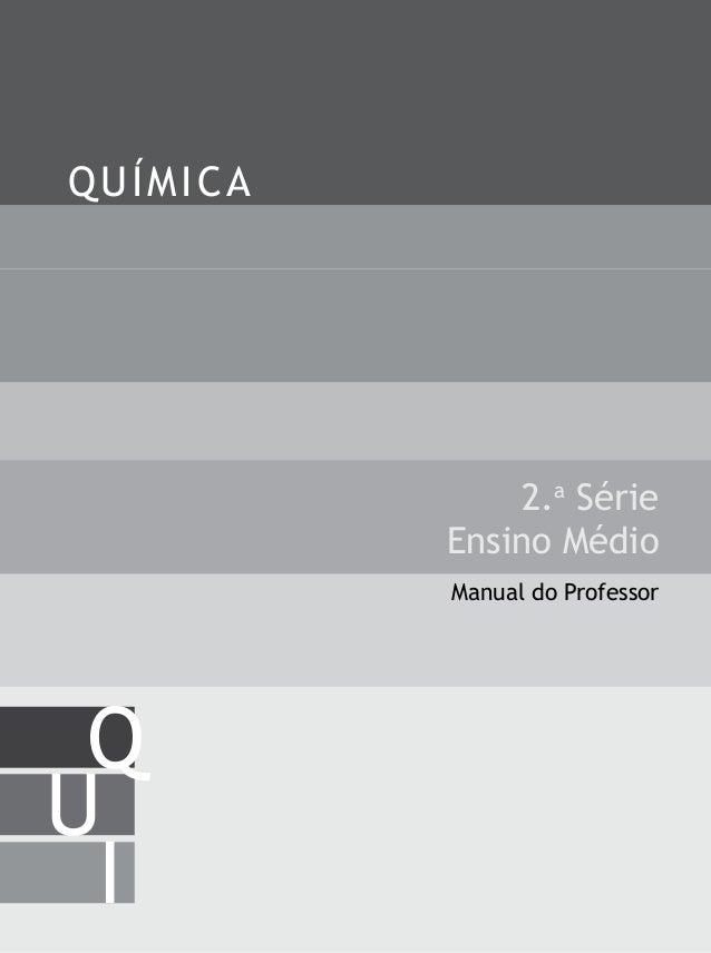 2.a Série Ensino Médio QUÍMICA I U Q Manual do Professor