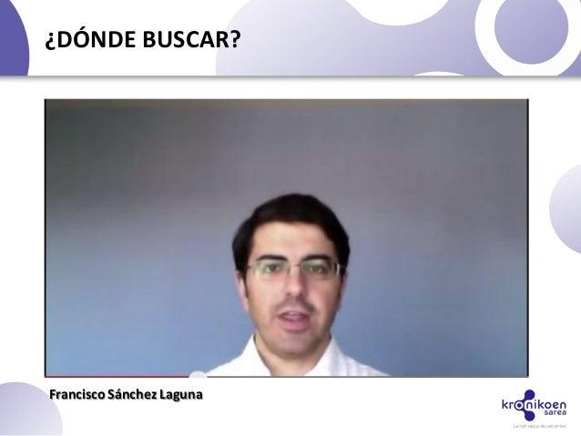 ¿DÓNDE BUSCAR?Francisco Sánchez Laguna