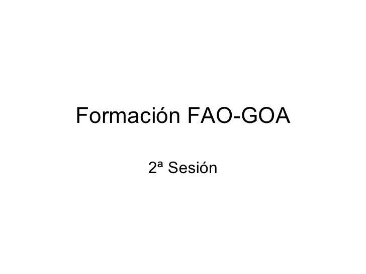 Formación FAO-GOA 2ª Sesión
