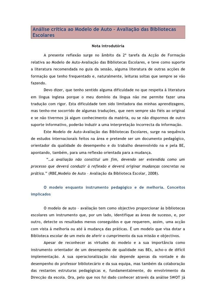 Análise crítica ao Modelo de Auto – Avaliação das Bibliotecas Escolares                                   Nota introdutóri...