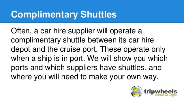 Car Rental Shuttles To Cruise Ports In Florida; 2.