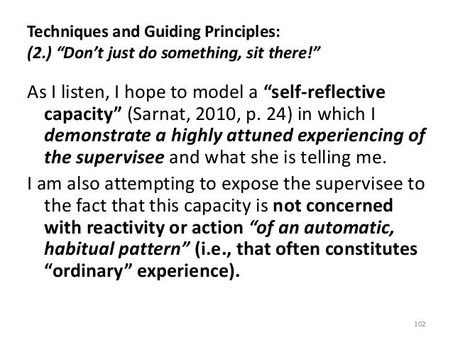 """Techniques and Guiding Principles: (2.) """"Don't just do something, sit there!"""" As I listen, I hope to model a """"self-reflect..."""