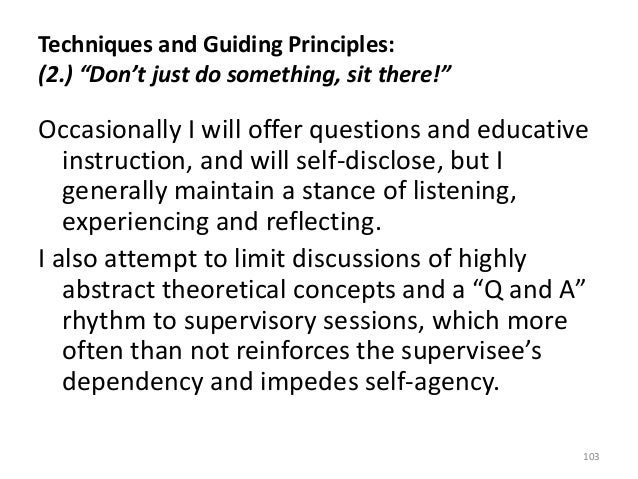 """Techniques and Guiding Principles: (2.) """"Don't just do something, sit there!"""" Occasionally I will offer questions and educ..."""
