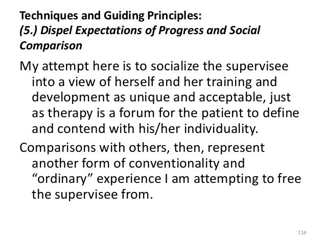Techniques and Guiding Principles: (5.) Dispel Expectations of Progress and Social Comparison My attempt here is to social...