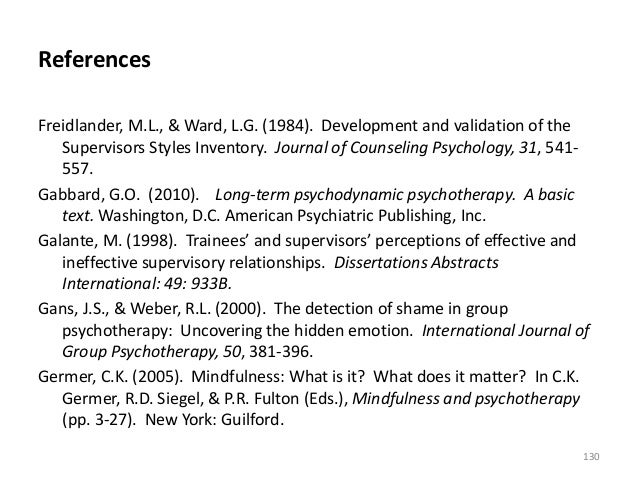 References Freidlander, M.L., & Ward, L.G. (1984). Development and validation of the Supervisors Styles Inventory. Journal...
