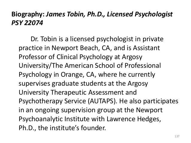 Biography: James Tobin, Ph.D., Licensed Psychologist PSY 22074 Dr. Tobin is a licensed psychologist in private practice in...