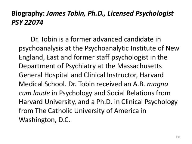 Biography: James Tobin, Ph.D., Licensed Psychologist PSY 22074 Dr. Tobin is a former advanced candidate in psychoanalysis ...