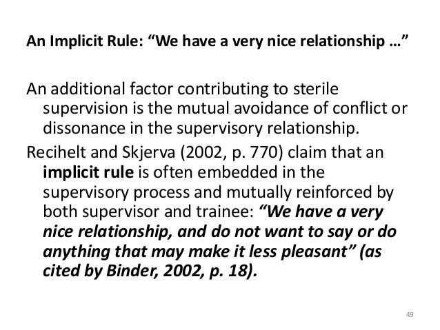 """An Implicit Rule: """"We have a very nice relationship …"""" An additional factor contributing to sterile supervision is the mut..."""