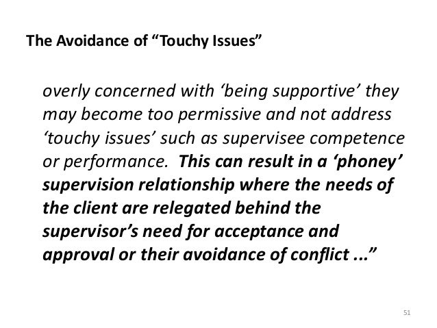 """The Avoidance of """"Touchy Issues"""" overly concerned with 'being supportive' they may become too permissive and not address '..."""