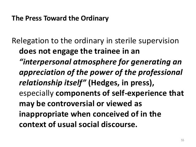 """The Press Toward the Ordinary Relegation to the ordinary in sterile supervision does not engage the trainee in an """"interpe..."""
