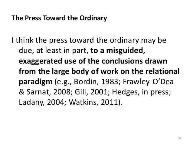 The Press Toward the Ordinary I think the press toward the ordinary may be due, at least in part, to a misguided, exaggera...
