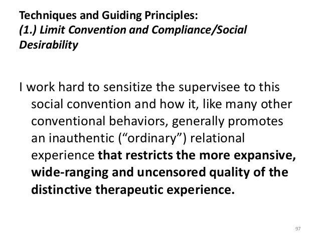 Techniques and Guiding Principles: (1.) Limit Convention and Compliance/Social Desirability I work hard to sensitize the s...