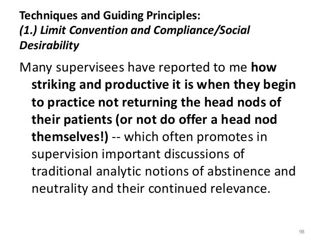 Techniques and Guiding Principles: (1.) Limit Convention and Compliance/Social Desirability Many supervisees have reported...