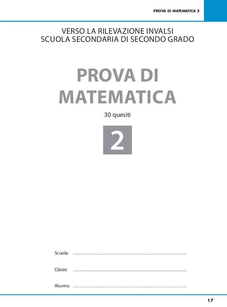 PROVA DI MATEMATICA 2    VERSO LA RILEVAZIONE INVALSISCUOLA SECONDARIA DI SECONDO GRADO     PROVA DI    MATEMATICA        ...