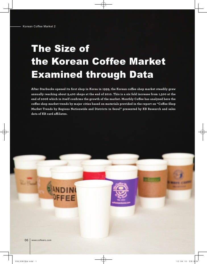 Korean Coffee Market 2             The Size of             the Korean Coffee Market             Examined through Data     ...