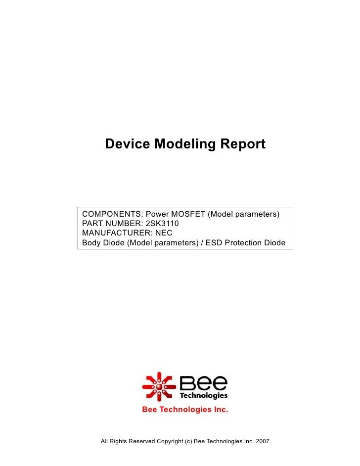 Device Modeling ReportCOMPONENTS: Power MOSFET (Model parameters)PART NUMBER: 2SK3110MANUFACTURER: NECBody Diode (Model pa...