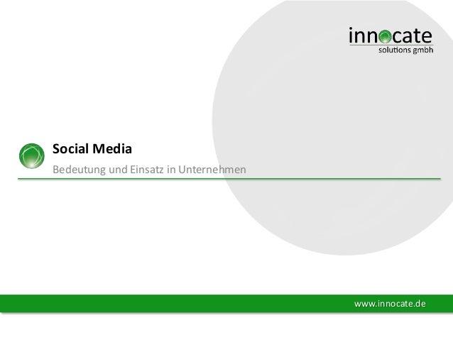 Social Media Bedeutung und Einsatz in Unternehmen  www.innocate.de