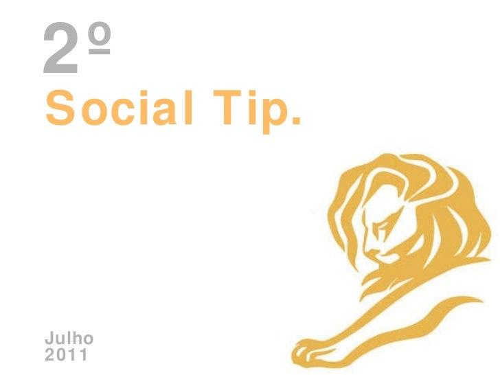 Social Tip. Julho 2011 2º