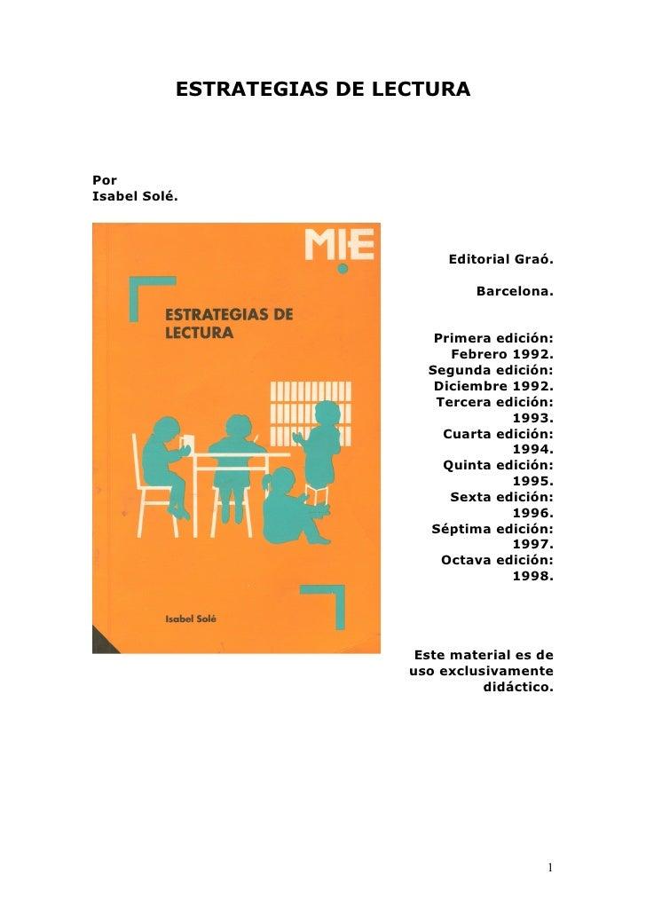 ESTRATEGIAS DE LECTURAPorIsabel Solé.                                 Editorial Graó.                                     ...