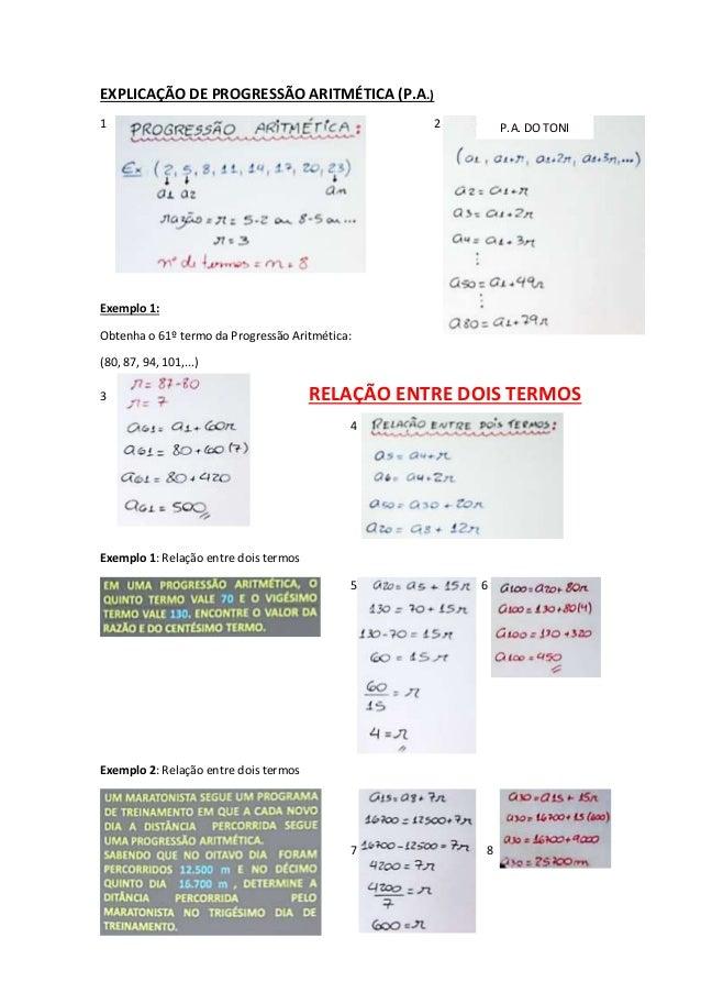 P.A. DO TONI  EXPLICAÇÃO DE PROGRESSÃO ARITMÉTICA (P.A.)  1 2  Exemplo 1:  Obtenha o 61º termo da Progressão Aritmética:  ...