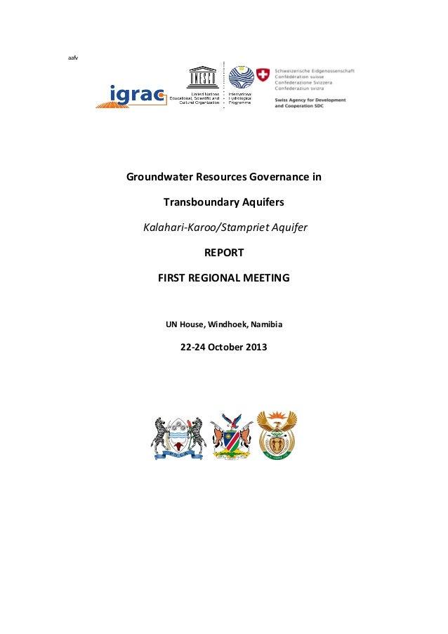 aafv  Groundwater Resources Governance in Transboundary Aquifers Kalahari-Karoo/Stampriet Aquifer REPORT FIRST REGIONAL ME...