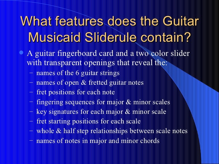What features does the Guitar Musicaid Sliderule contain? <ul><li>A guitar fingerboard card and a two color slider with tr...