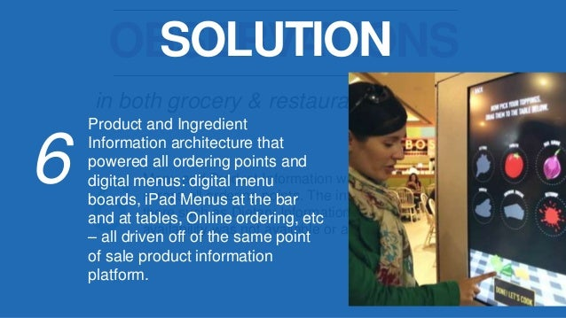 in both grocery & restaurant properties OBSERVATIONS 8 Guests needed direction and clear forms of way finding in order to ...