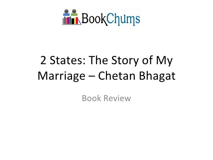 2 States: The Story of My Marriage – Chetan Bhagat Book Review