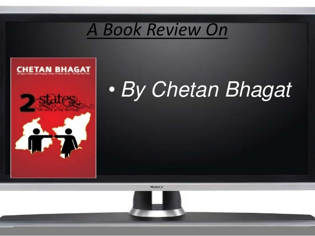 A Book Review On  • By Chetan Bhagat
