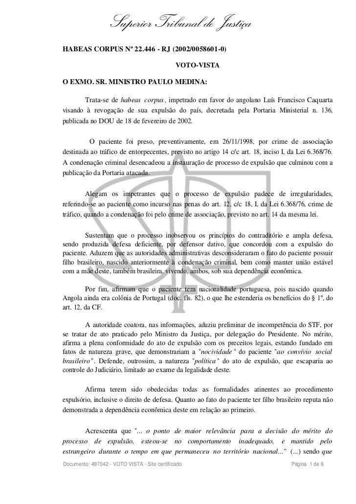 Superior Tribunal de JustiçaHABEAS CORPUS Nº 22.446 - RJ (2002/0058601-0)                                              VOT...