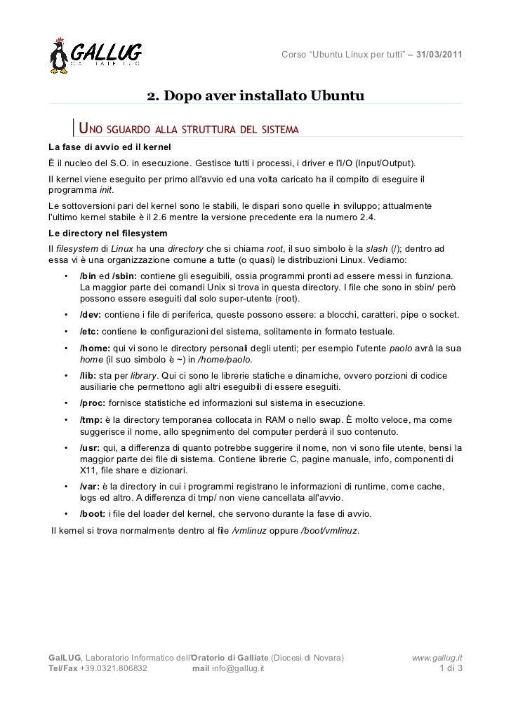 """Corso """"Ubuntu Linux per tutti"""" – 31/03/2011                         2. Dopo aver installato Ubuntu        UNO SGUARDO ALLA..."""