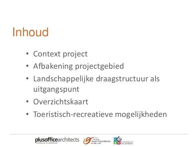 Context project • Masterplan opgemaakt voor suikerfabrieksite en omgeving als voorbereiding voor RUP • Masterplan goedgeke...