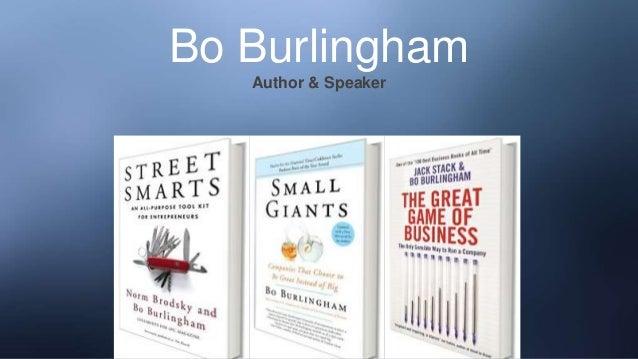 Bo Burlingham Author & Speaker