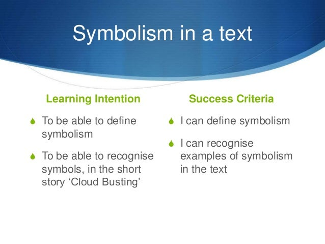 List Of Synonyms And Antonyms Of The Word Define Symbolism