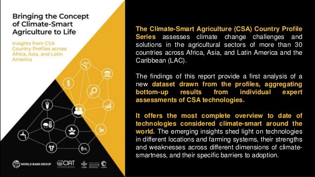 The Climate-Smart Agriculture (CSA) Country Profile Series assesses climate change challenges and solutions in the agricul...