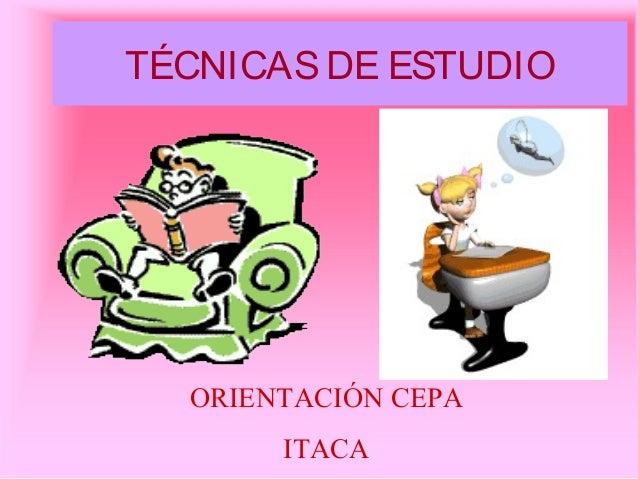 TÉCNICASDE ESTUDIO ORIENTACIÓN CEPA ITACA