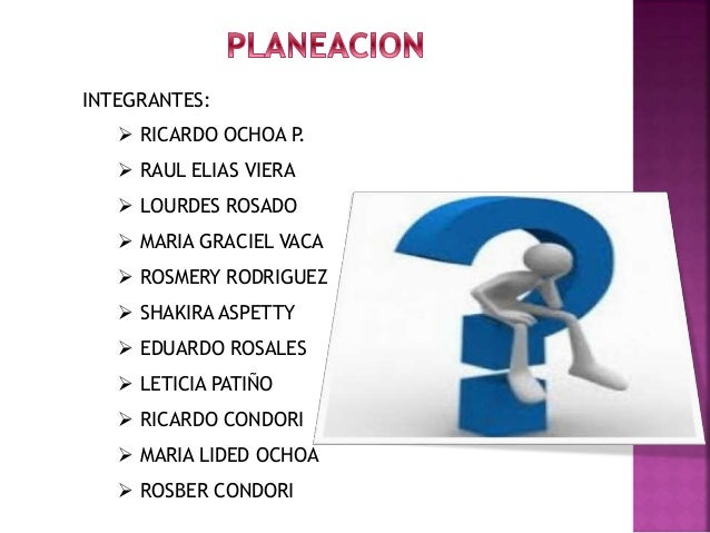 INTEGRANTES:   RICARDO OCHOA P.   RAUL ELIAS VIERA   LOURDES ROSADO   MARIA GRACIEL VACA   ROSMERY RODRIGUEZ   SHAKI...
