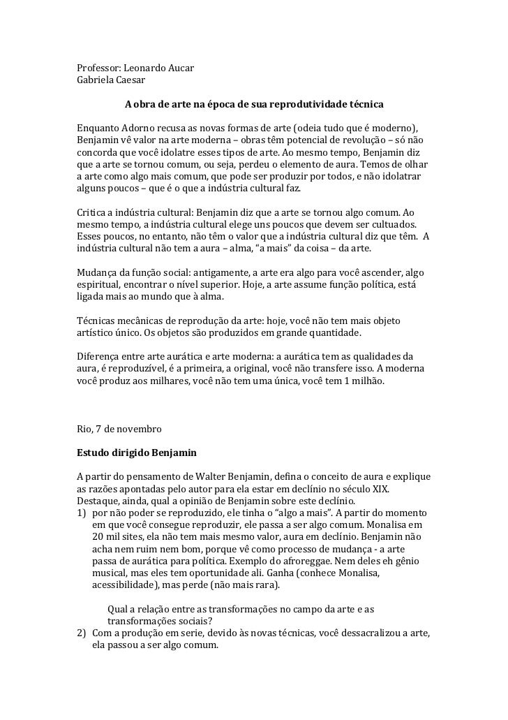 Professor: Leonardo AucarGabriela Caesar           A obra de arte na época de sua reprodutividade técnicaEnquanto Adorno r...