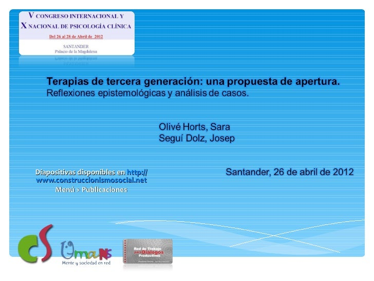 Diapositivas disponibles en http://www.construccionismosocial.net     Menú > Publicaciones