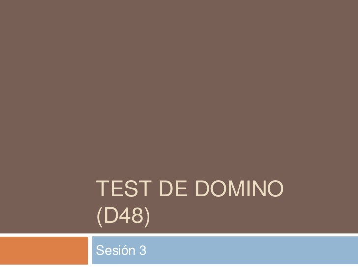 Test de domino (d48)<br />Sesión 3<br />