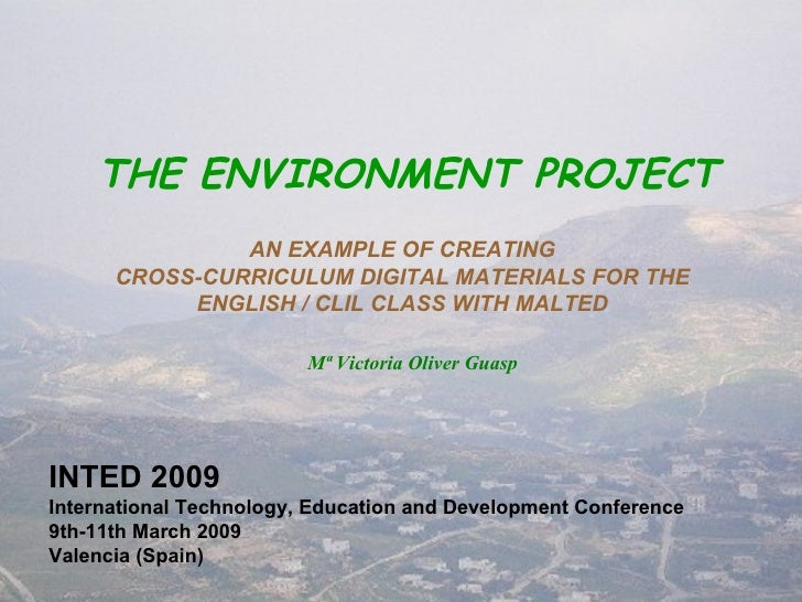 THE ENVIRONMENT PROJECT AN EXAMPLE OF CREATING CROSS-CURRICULUM DIGITAL MATERIALS FOR THE ENGLISH / CLIL CLASS WITH MALTED...