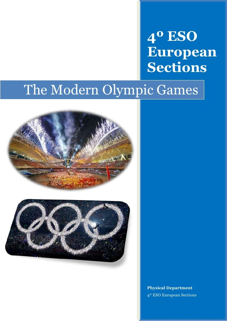 The Modern Olympic Games4º ESO European SectionsPhysical Department4º ESO European Sections-8991605827395-8991603017520<br...